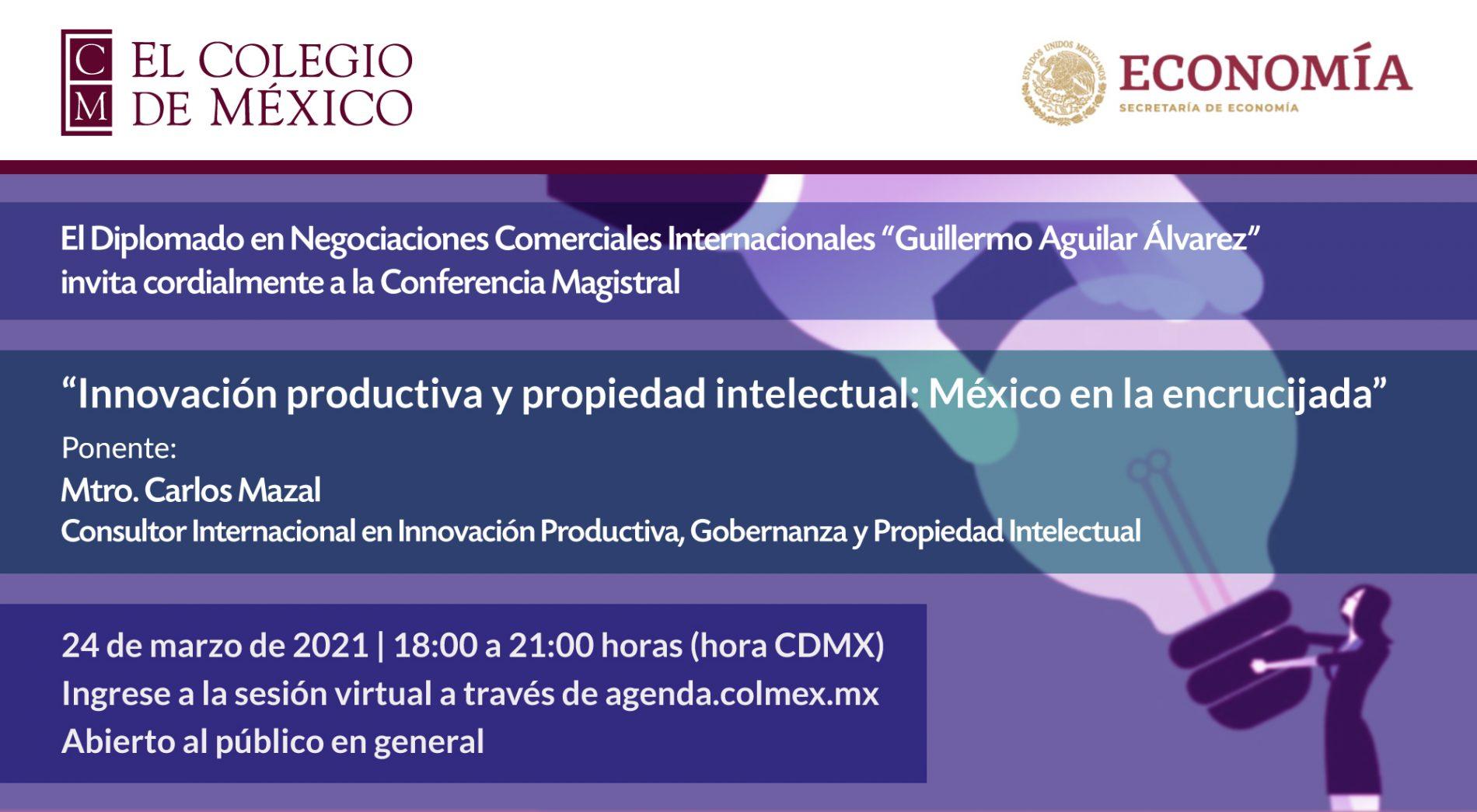 Conferencia Magistral sobre innovación productiva y propiedad intelectual
