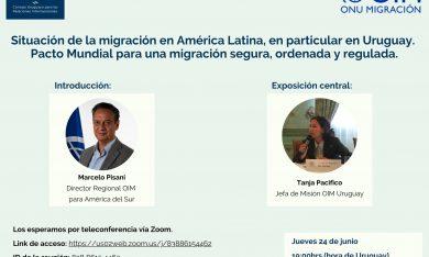 Situación de la migración en América Latina, en particular en Uruguay. Pacto Mundial para una migración segura, ordenada y regulada