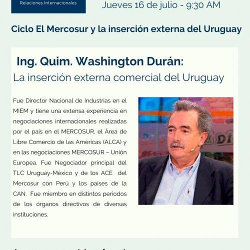 Ciclo El Mercosur con Ing. Quim. Washington Durán